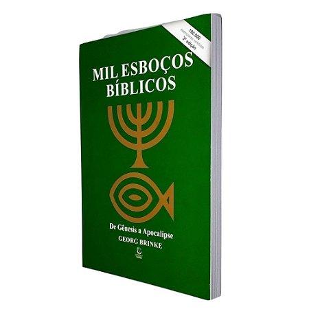 Livro Mil Esboços Bíblicos - Gerog Brinke - Esperança