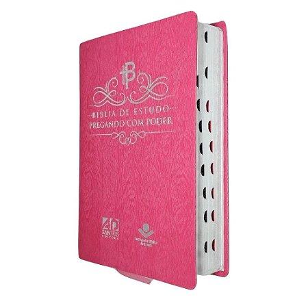 Bíblia de Estudo Pregando com Poder Luxo Rosa - AD Santos