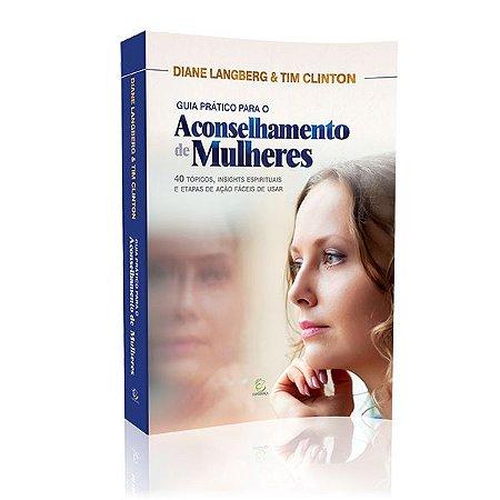 Livro Guia Prático Para O Aconselhamento De Mulheres