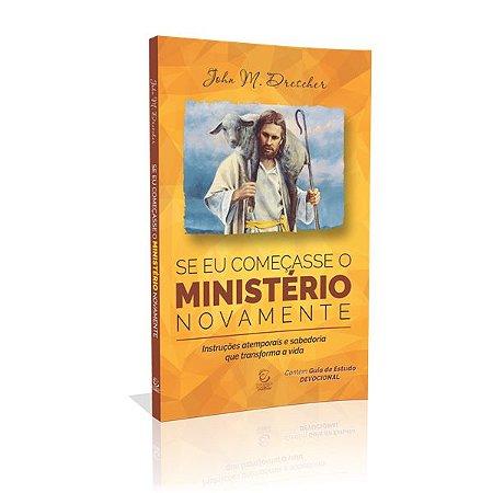 Livro Se Eu Começasse O Ministério Novamente - Esperanca