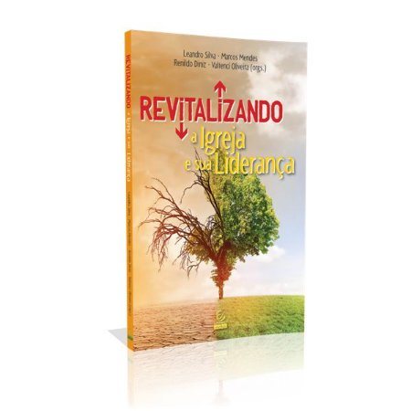 Livro revitalizando A Igreja E Sua Liderança - Esperança