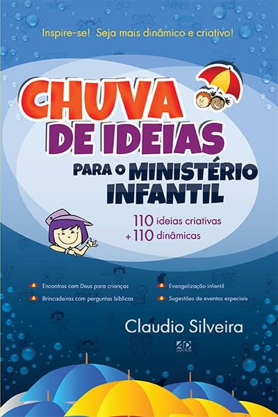 Chuva De Ideias P/ O Ministério Infantil - Claudio Silveira
