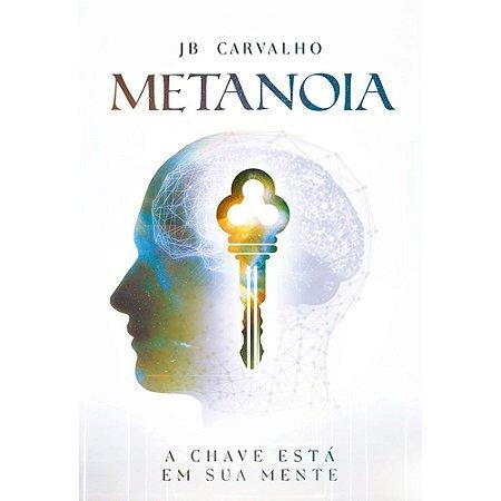 Livro Metanóia - JB Carvalho