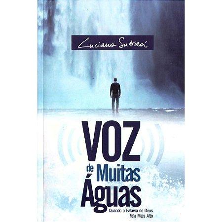 Livro Voz de Muitas Águas - Luciano Subirá