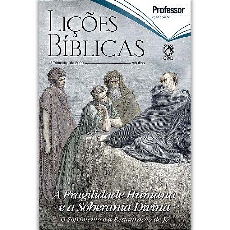 Revista Lições Bíblicas Adultos Professor 4º Trimestre 2020
