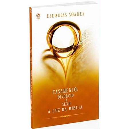 Livro Casamento, Divórcio e Sexo á Luz Da Bíblia - CPAD