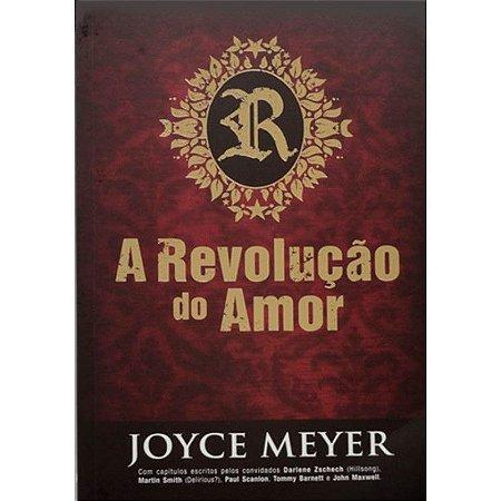 Livro A Revolução do Amor - Joyce Meyer - Bello Publicações