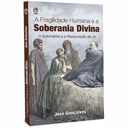 Livro A Fragilidade Humana e a Soberania Divina Cpad