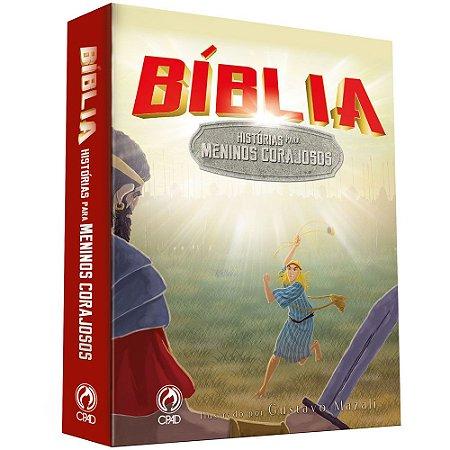 Bíblia - Histórias para Meninos Corajosos - Cpad