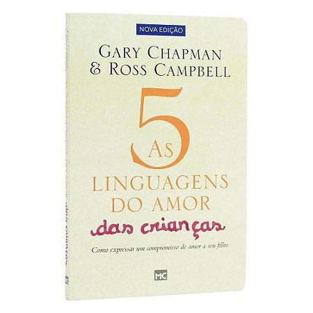 Livro As 5 linguagens Do Amor Das Crianças - Gary Chapman