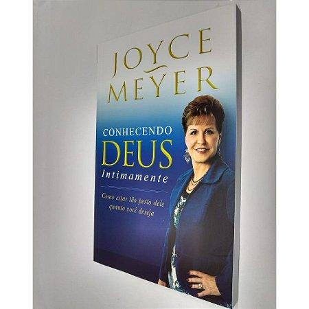 Livro Conhecendo Deus Intimamente - Joyce Meyer - Bello
