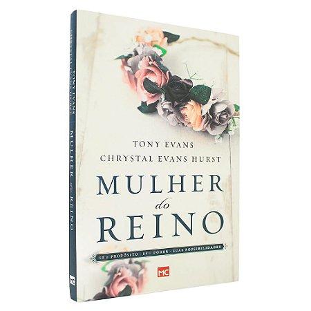 Livro Mulher do Reino - Tony Evans & Chrystal Evans Hurst
