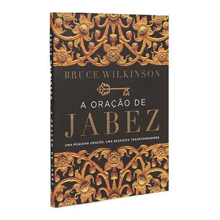 Livro A Oração de Jabez - Bruce Wilkinson - Mundo Cristão