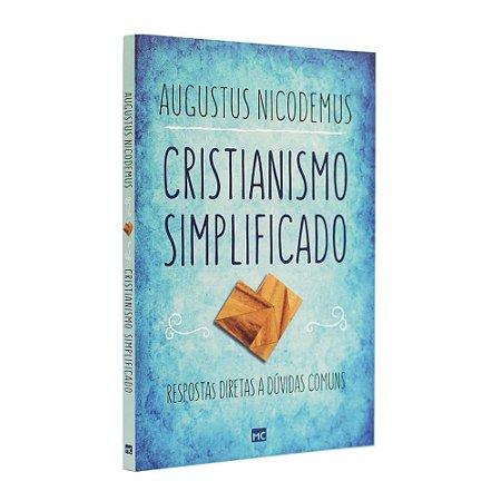 Livro Cristianismo Simplificado- Augustus Nicodemus