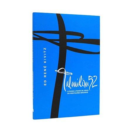 Livro Talmidim 52 O Passo a Passo de Jesus Em Meditações