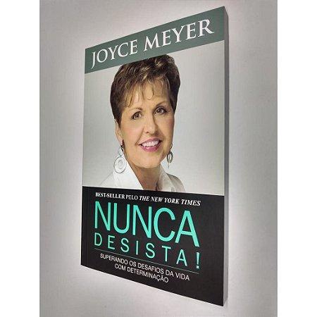 Livro Nunca Desista - Joyce Meyer - Bello Publicações