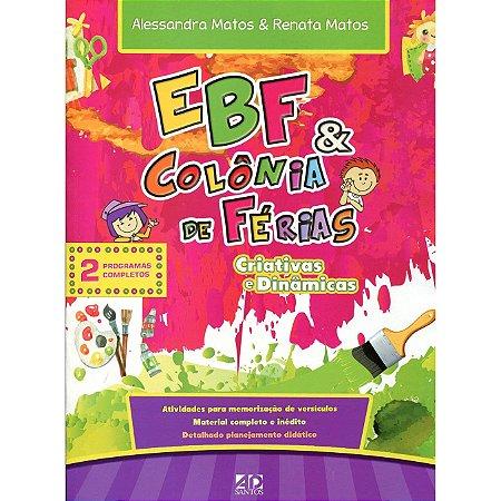 Ebf E Colônia de Férias Criativas e Dinâmicas - AD Santos