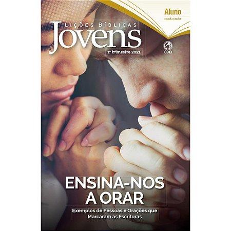 Revista Lições Bíblicas Jovens Aluno 1º Trimestre de 2021