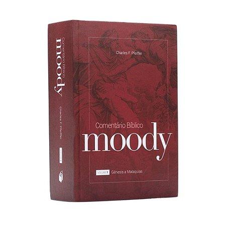 Comentário Bíblico Moody Volume 1 - Charles F. Pfeiffer