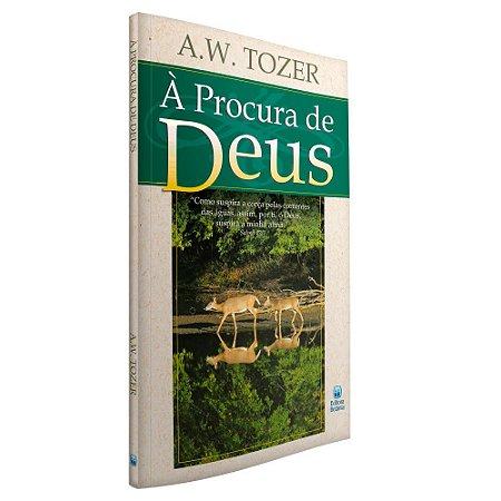 Livro À Procura de Deus - A.W. Tozer - Betânia