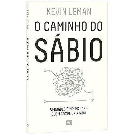 Livro O Caminho Do Sábio - Kevin Leman - Mundo Cristão