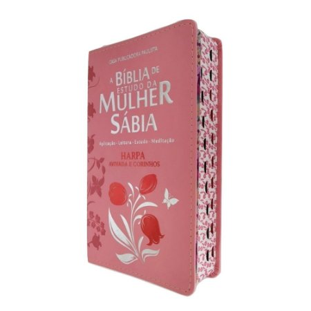 Bíblia de Estudo da Mulher Sábia Tulipa Rosa Com Harpa - CPP