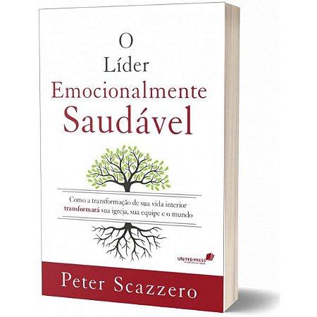 Livro O Líder Emocionalmente Saudável - Peter Scazzero