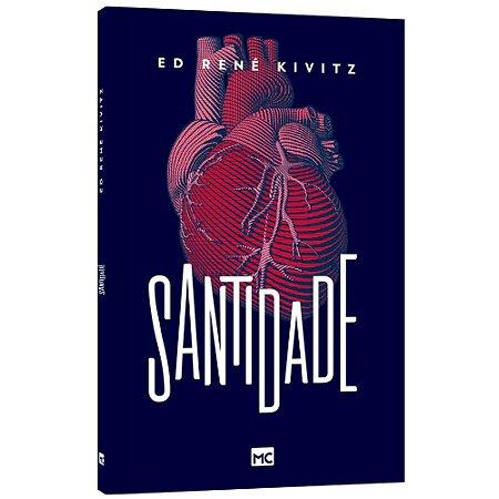 Livro Santidade - Ed René Kivitz - Mundo Cristão