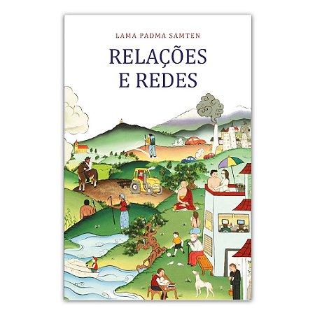 Livro Relações e Redes | Lama Padma Samten