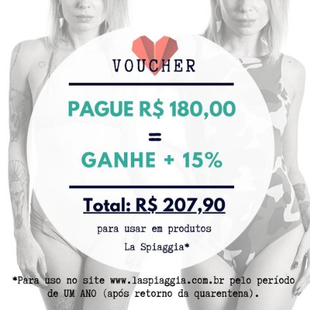 Voucher R$ 180,00 + Ganhe 15% = Compra de R$ 207,90