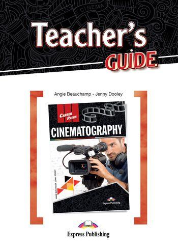 CAREER PATHS CINEMATOGRAPHY (ESP) TEACHER'S GUIDE