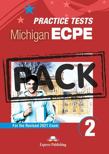NEW PRACTICE TESTS FOR THE MICHIGAN ECPE 2 (2021 EXAM) STUDENT BOOK (WITH DIGIBOOK APP)