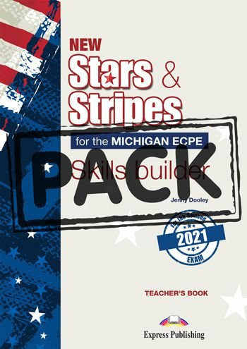 NEW STARS & STRIPES MICHIGAN ECPE SKILLS BUILDER T'S BOOK (WITH DIGIBOOK APP) (FOR THE REVISED 2021 EXAM)