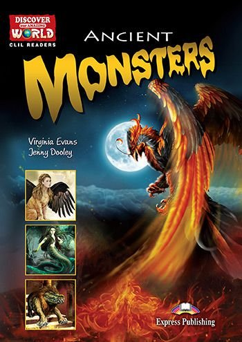 ANCIENT MONSTERS (DISCOVER OUR AMAZING WORLD) READER (WITH DIGIBOOK APP.)