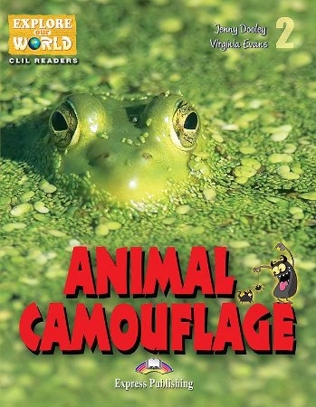 ANIMAL CAMOUFLAGE (EXPLORE OUR WORLD) READER WITH DIGIBOOKS APPLICATION