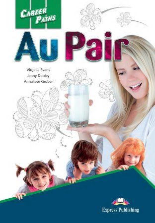 CAREER PATHS AU PAIR (ESP) STUDENT'S BOOK WITH DIGIBOOK APP.