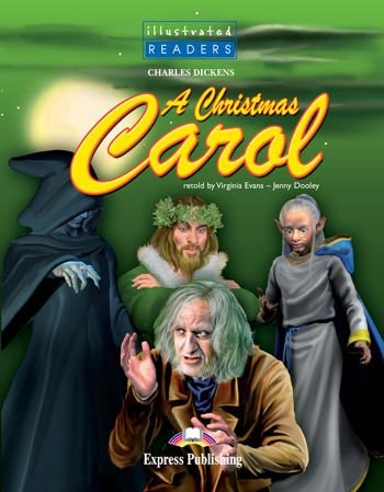 A CHRISTMAS CAROL  READER (ILLUSTRATED - LEVEL 4)