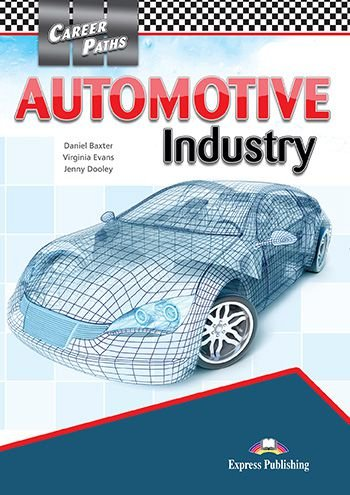 CAREER PATHS AUTOMOTIVE INDUSTRY (ESP) STUDENT'S BOOK (WITH DIGIBOOK APP.)