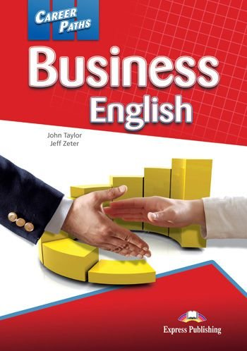 CAREER PATHS BUSINESS ENGLISH (ESP) STUDENT'S BOOK WITH DIGIBOOK APP.