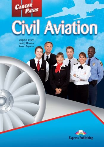 CAREER PATHS CIVIL AVIATION (ESP) STUDENT'S BOOK (WITH DIGIBOOK APP.)