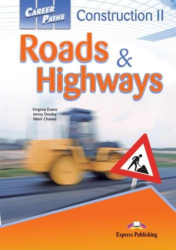 CAREER PATHS CONSTRUCTION 2 ROADS & HIGHWAYS (ESP) STUDENTS BOOK (WITH DIGIBOOK APP.)