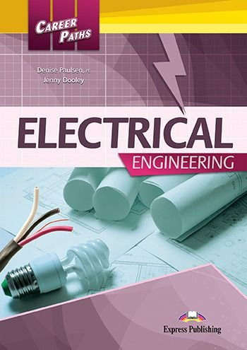 CAREER PATHS ELECTRICAL ENGINEERING (ESP) STUDENT'S BOOK WITH DIGIBOOK APP.