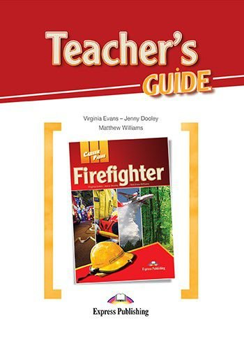 CAREER PATHS FIREFIGHTERS (ESP) TEACHER'S PACK (SB + TB + CDs & DIGIBOOK APP.)