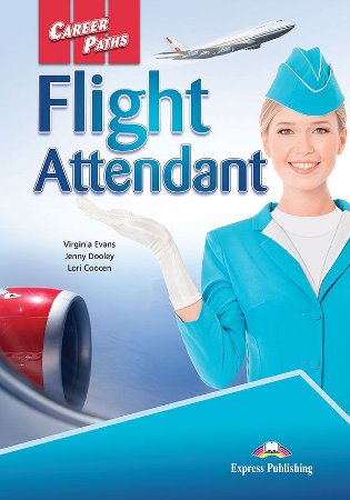 CAREER PATHS FLIGHT ATTENDANT (ESP) STUDENT'S BOOK WITH DIGIBOOK APP.