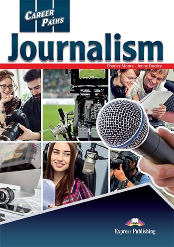 CAREER PATHS JOURNALISM (ESP) STUDENT'S BOOK With DIGIBOOK APP.