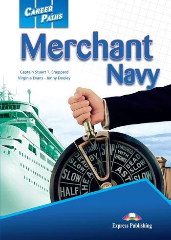 CAREER PATHS MERCHANT NAVY (ESP) STUDENT'S BOOK WITH DIGIBOOK APP.