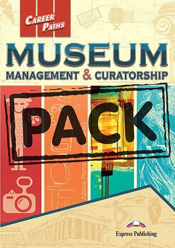 CAREER PATHS MUSEUM MANAGEMENT & CURATORSHIP (ESP) TEACHER'S PACK (With T's Guide & DIGIBOOK APP.)