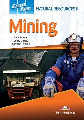 CAREER PATHS NATURAL RESOURCES 2 MINING (ESP) STUDENT'S BOOK (WITH DIGIBOOK APP)