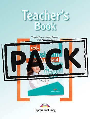 CAREER PATHS PHYSICIAN ASSISTANT (ESP) TEACHER'S PACK (with T's GUIDE & DIGIBOOKS APP.)