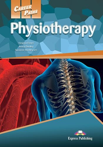 CAREER PATHS PHYSIOTHERAPY (ESP) STUDENT'S BOOK WITH DIGIBOOK APPLICATION